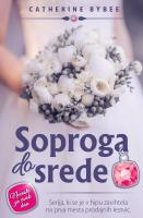 Catherine Bybee Soproga do srede